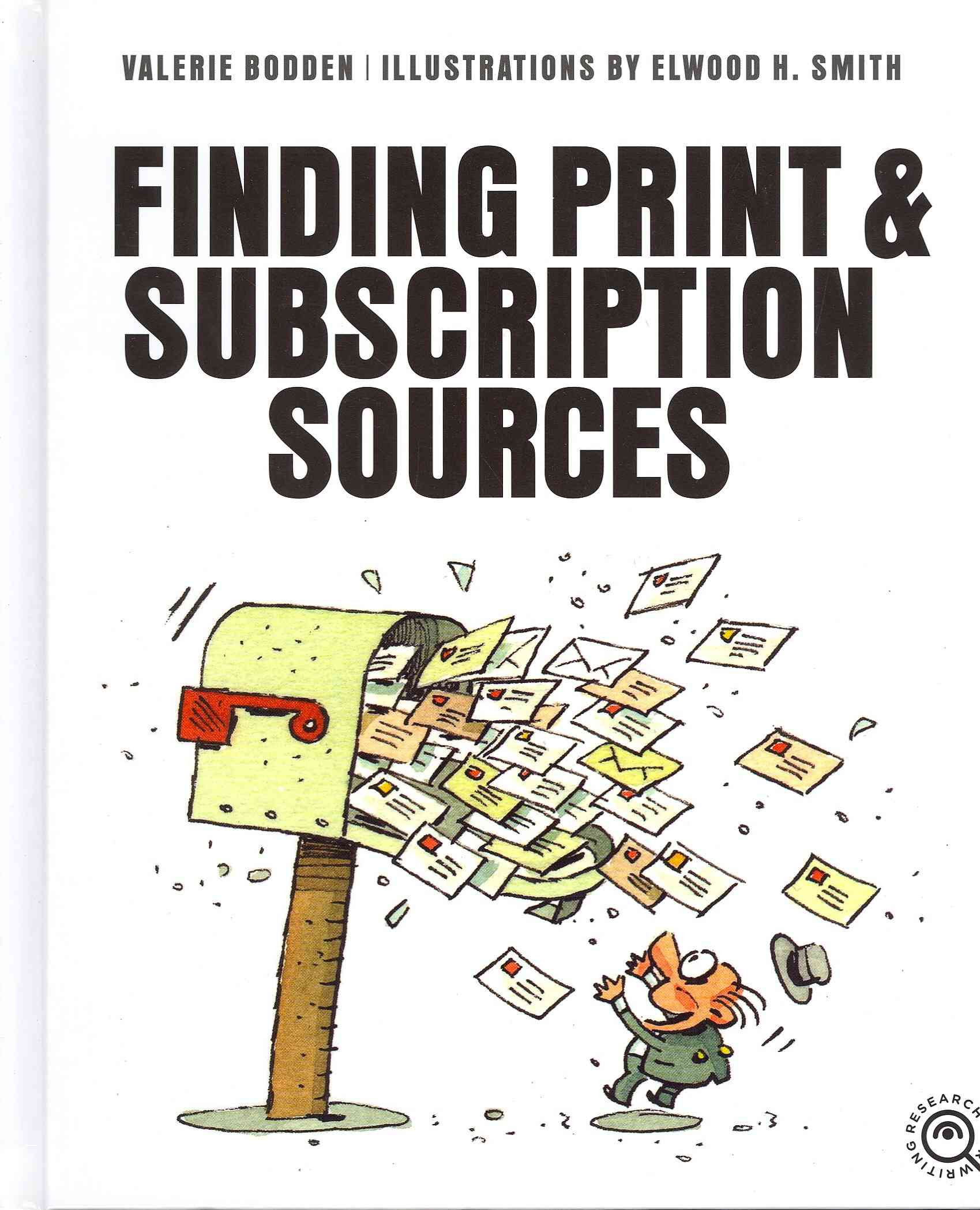 Finding Print and Subscription Sources By Bodden, Valerie